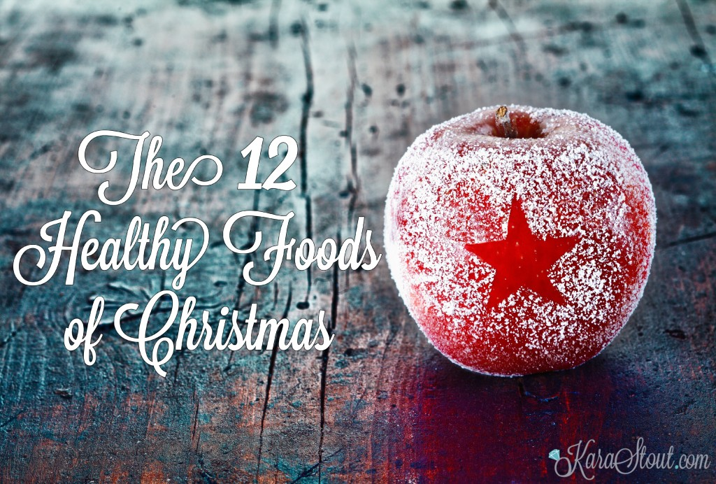 12 healthy foods of Christmas