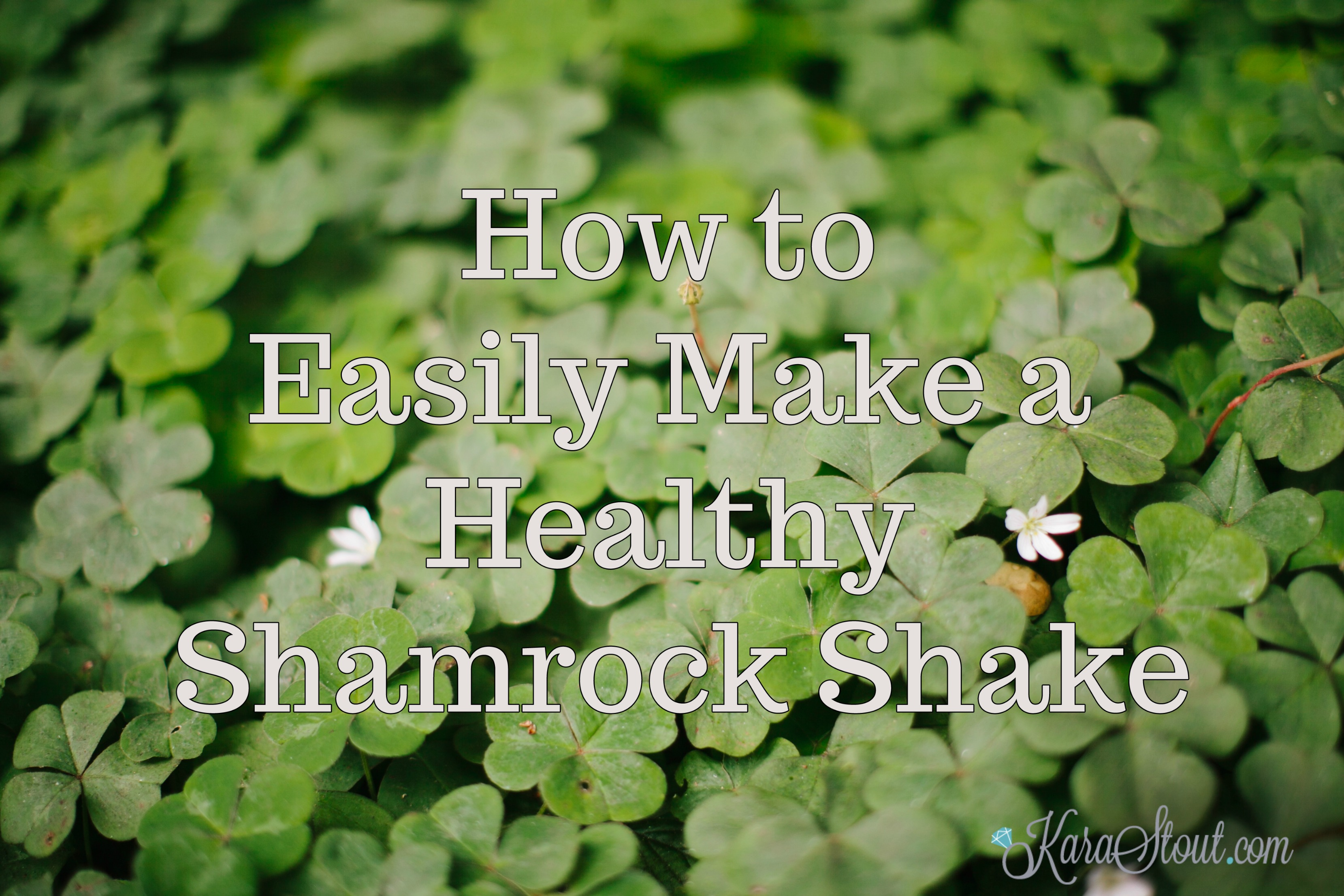 How to Easily Make a Healthy Shamrock Shake